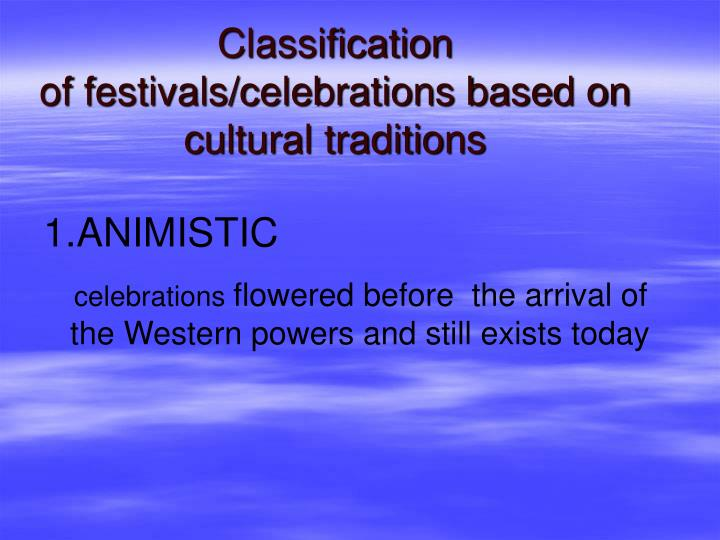 Classification of festivals celebrations based on cultural traditions