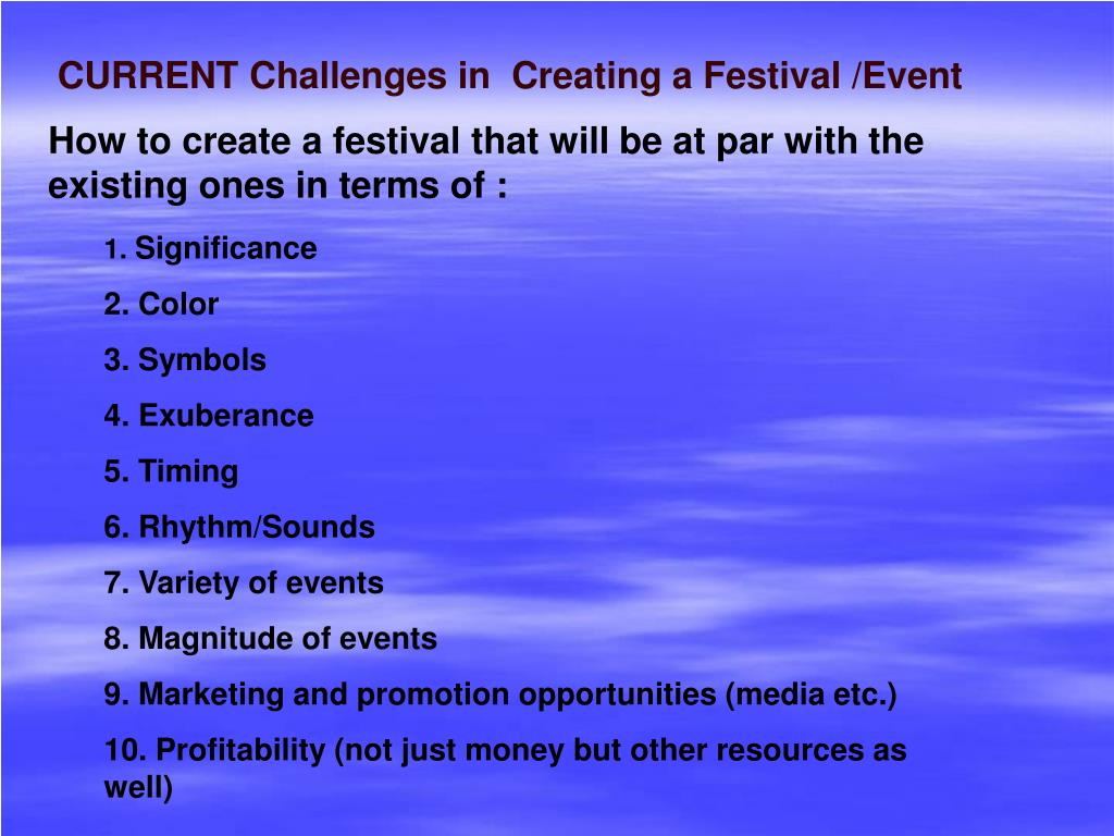 CURRENT Challenges in  Creating a Festival /Event