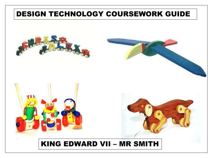 DESIGN TECHNOLOGY COURSEWORK GUIDE