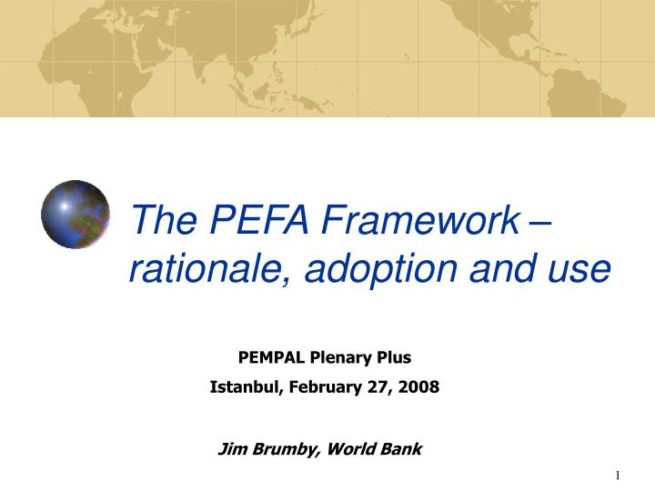 The pefa framework rationale adoption and use
