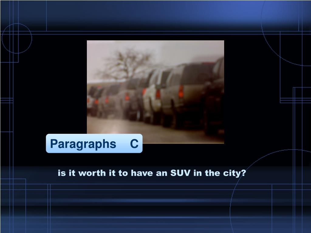 is it worth it to have an SUV in the city?