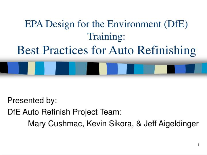 epa design for the environment dfe training best practices for auto refinishing n.