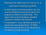making the decision to move to a biomass heating system