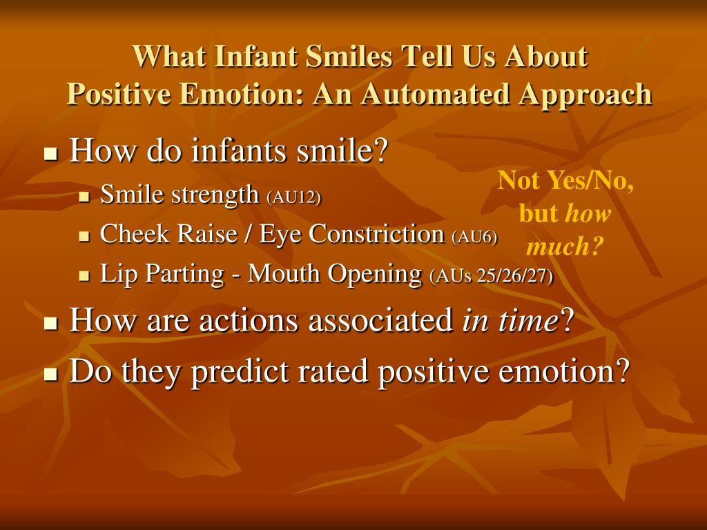 What Infant Smiles Tell Us About