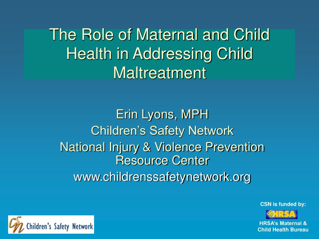 the role of maternal and child health in addressing child maltreatment l.
