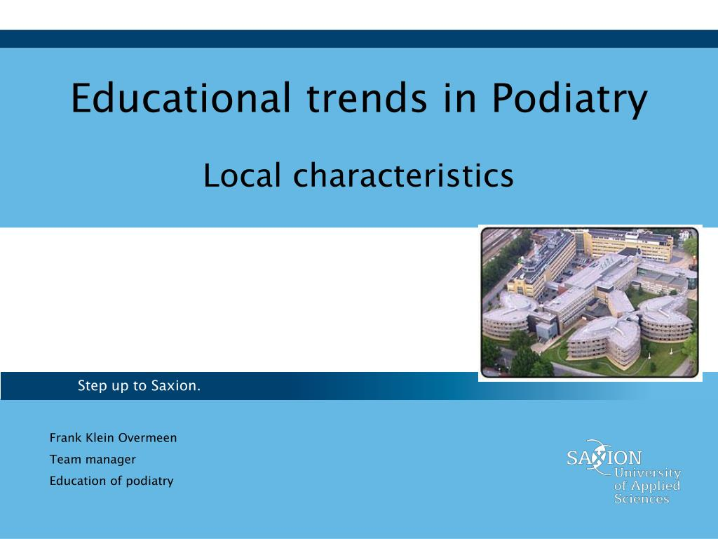 educational trends in podiatry l.