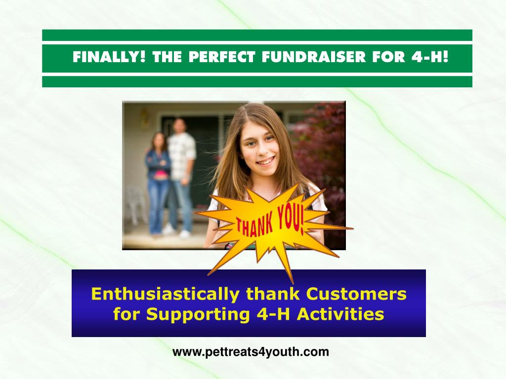 Enthusiastically thank Customers for Supporting 4-H Activities