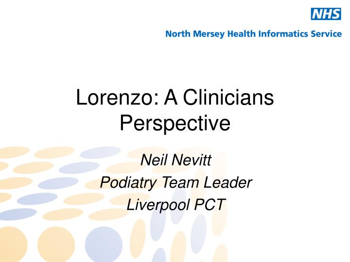 Lorenzo a clinicians perspective