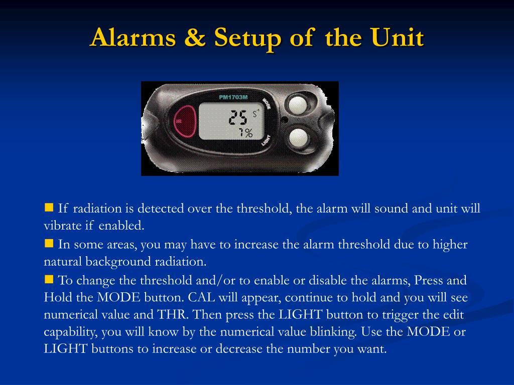 Alarms & Setup of the Unit