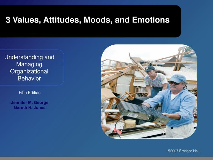 3 values attitudes moods and emotions