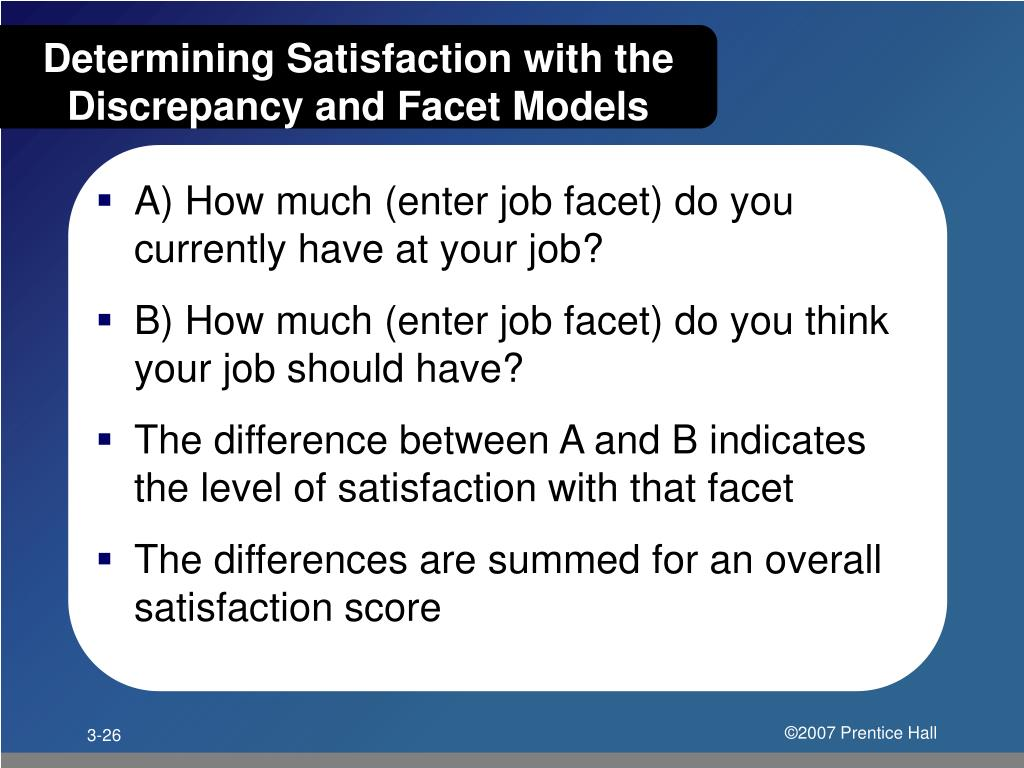 Determining Satisfaction with the Discrepancy and Facet Models