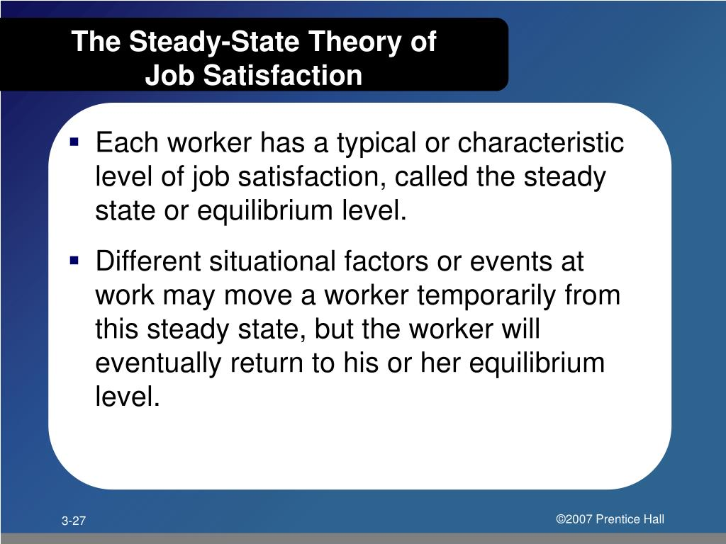 The Steady-State Theory of