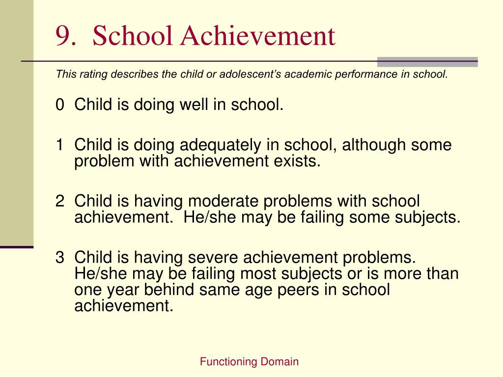 9.  School Achievement