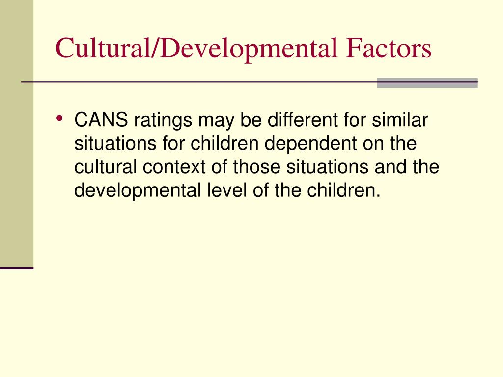 Cultural/Developmental Factors