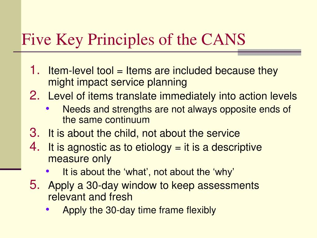 Five Key Principles of the CANS