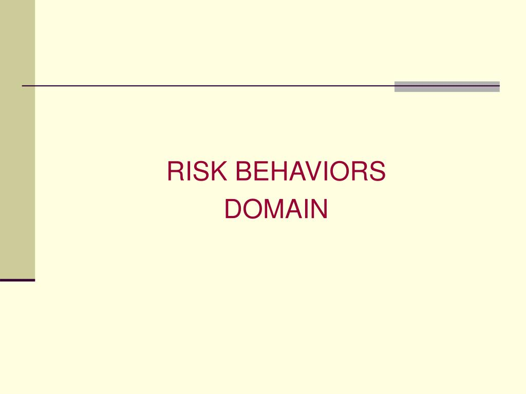 RISK BEHAVIORS