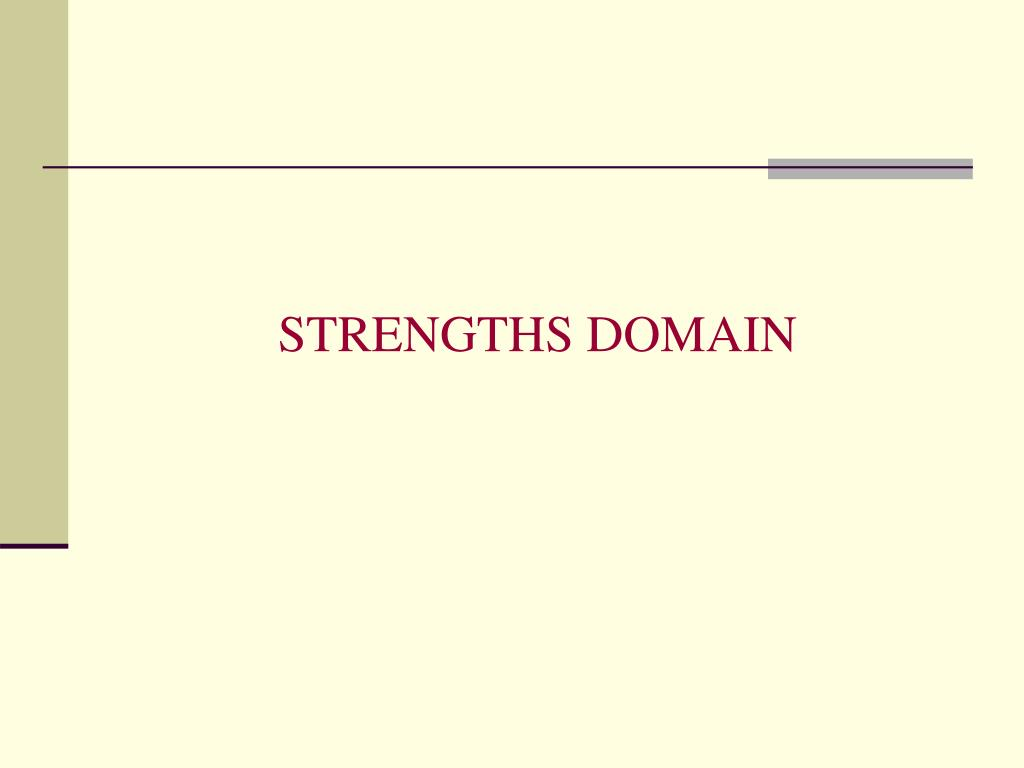 STRENGTHS DOMAIN