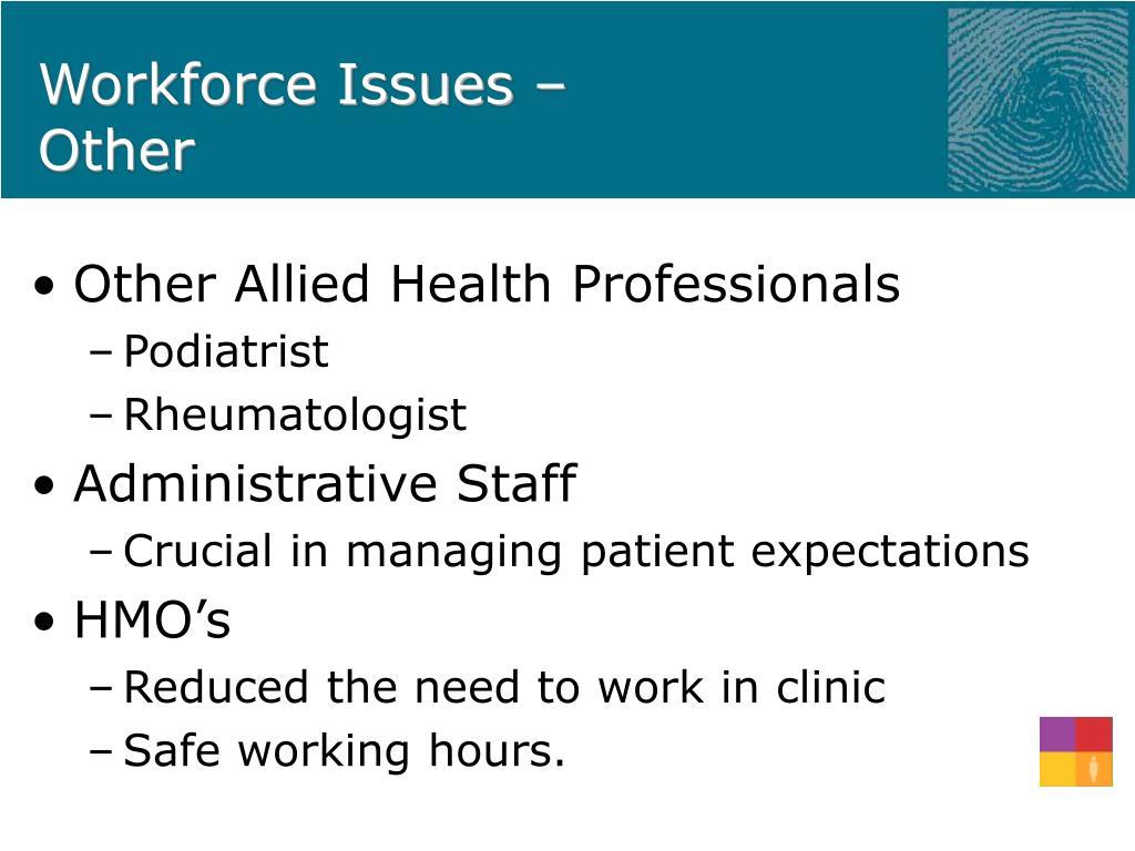 Workforce Issues –