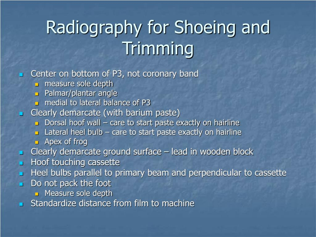 Radiography for Shoeing and Trimming