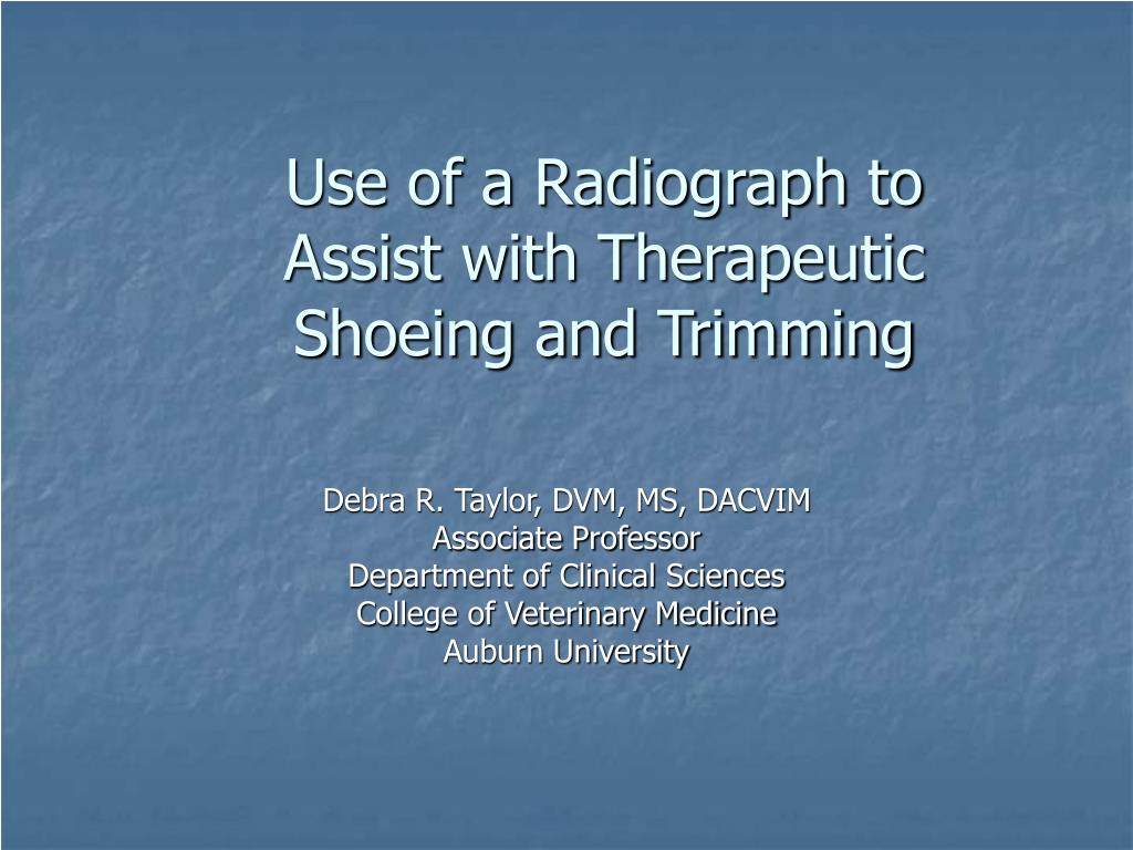 use of a radiograph to assist with therapeutic shoeing and trimming l.