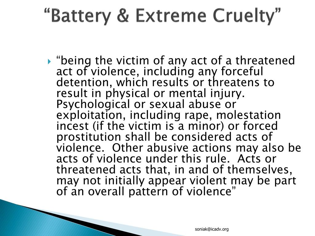 """Battery & Extreme Cruelty"""