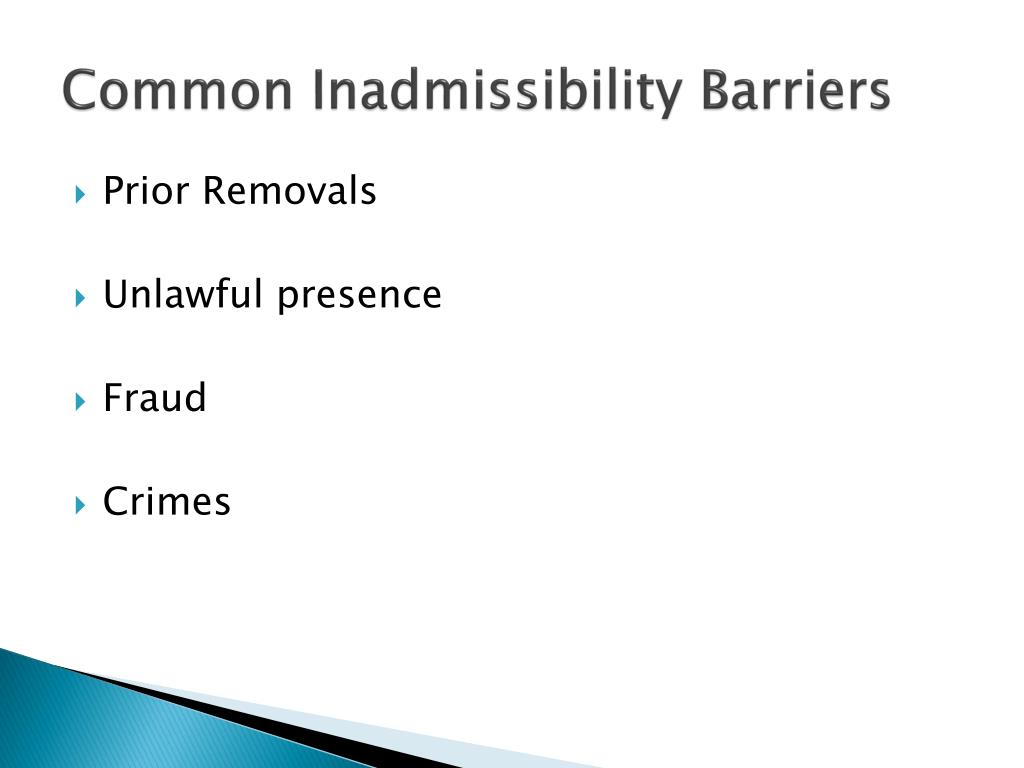 Common Inadmissibility Barriers