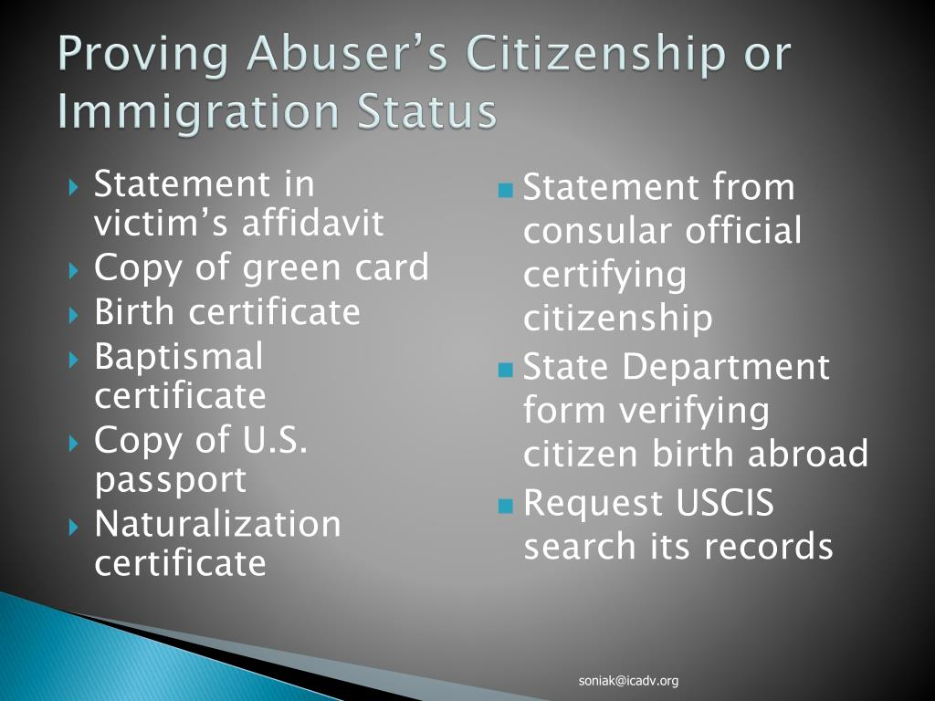 Proving Abuser's Citizenship or Immigration Status