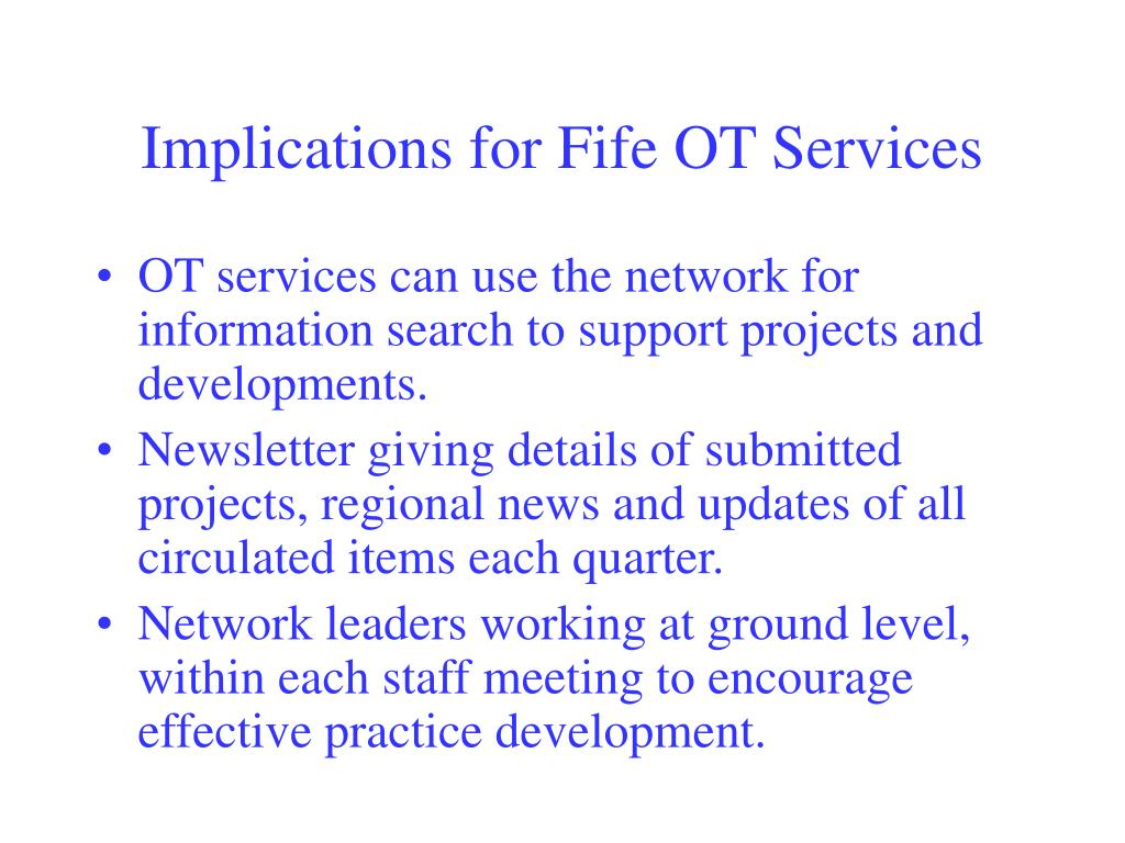 Implications for Fife OT Services