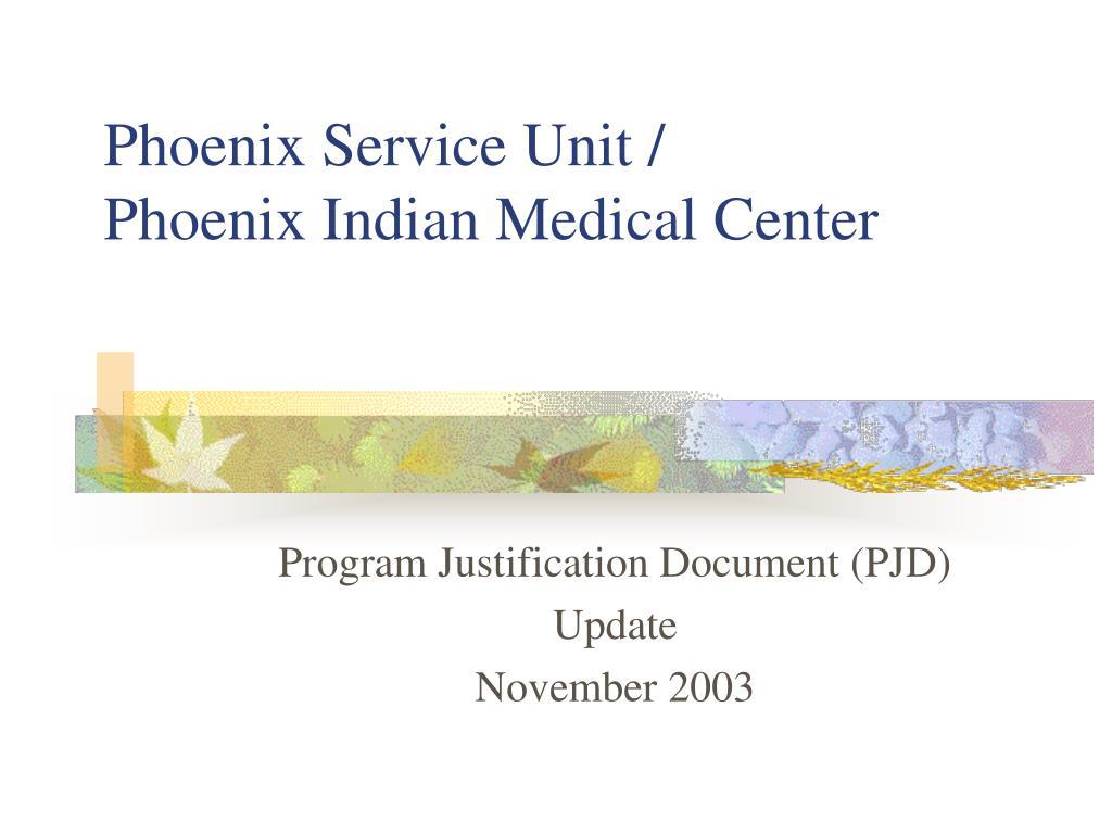 phoenix service unit phoenix indian medical center l.
