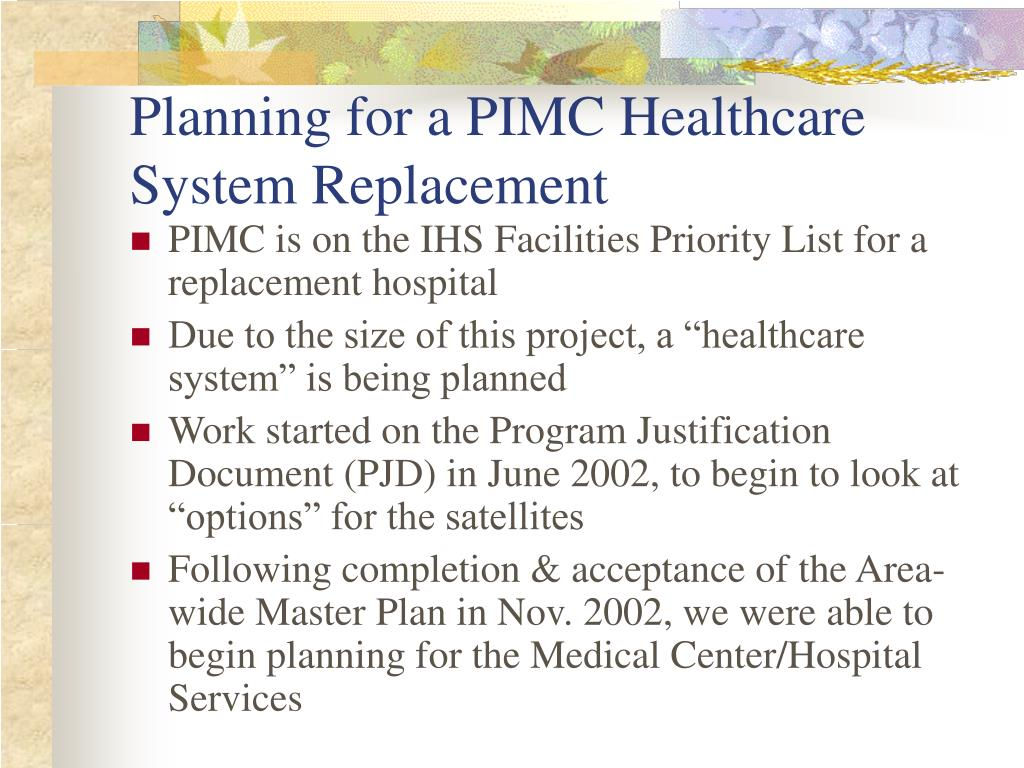 Planning for a PIMC Healthcare System Replacement
