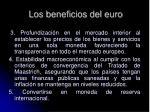 los beneficios del euro36