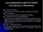 los preparativos para la uni n econ mica y monetaria4