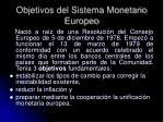 objetivos del sistema monetario europeo