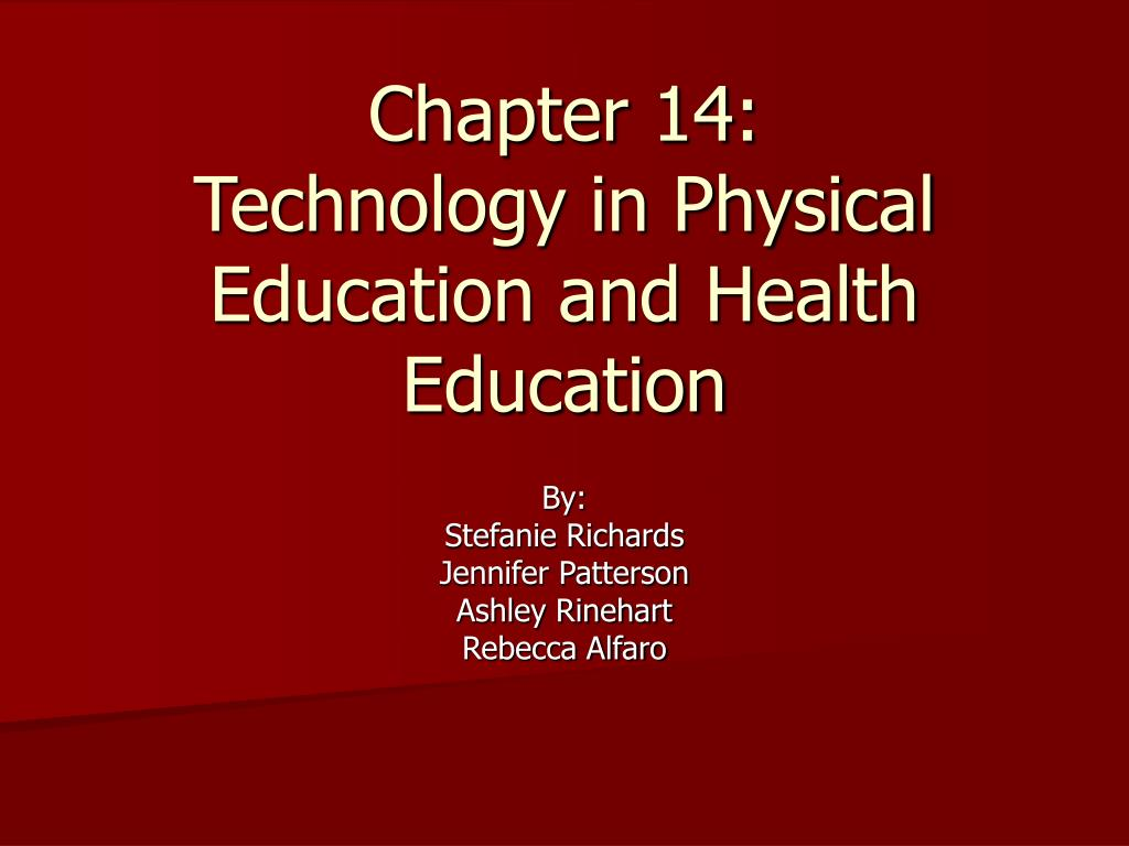 chapter 14 technology in physical education and health education l.