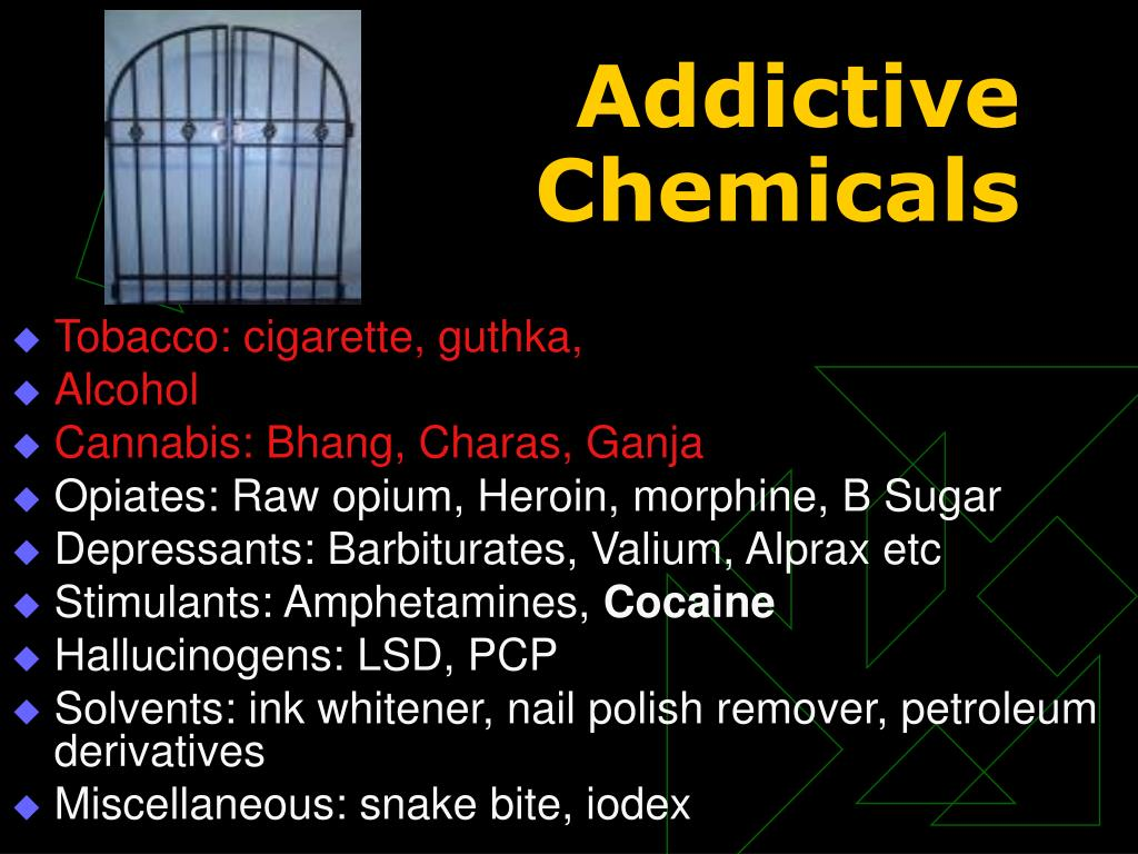 Addictive Chemicals