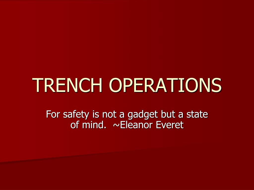 trench operations l.