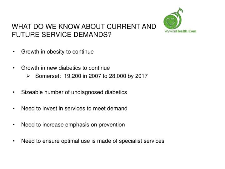 What do we know about current and future service demands