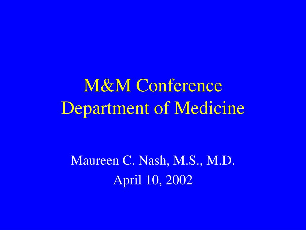 m m conference department of medicine l.