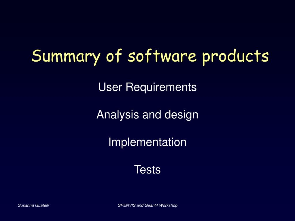Summary of software products