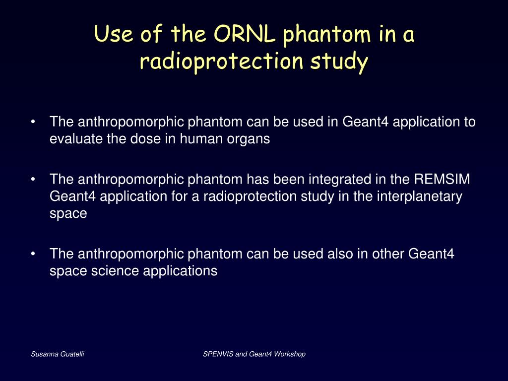 Use of the ORNL phantom in a radioprotection study