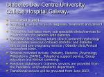 diabetes day centre university college hospital galway