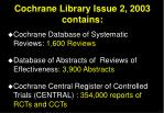 cochrane library issue 2 2003 contains