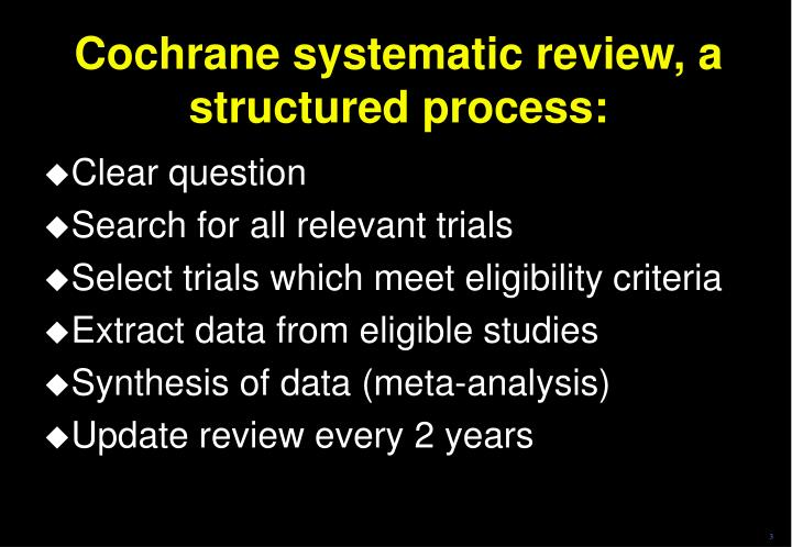 Cochrane systematic review a structured process