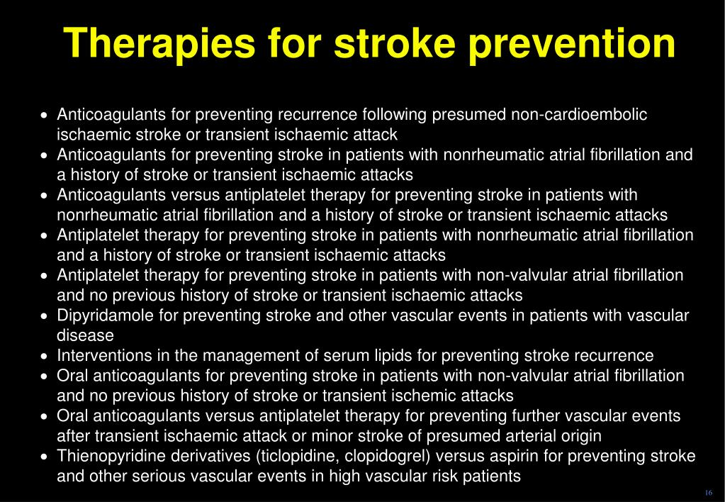 Therapies for stroke prevention