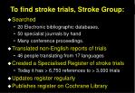 to find stroke trials stroke group