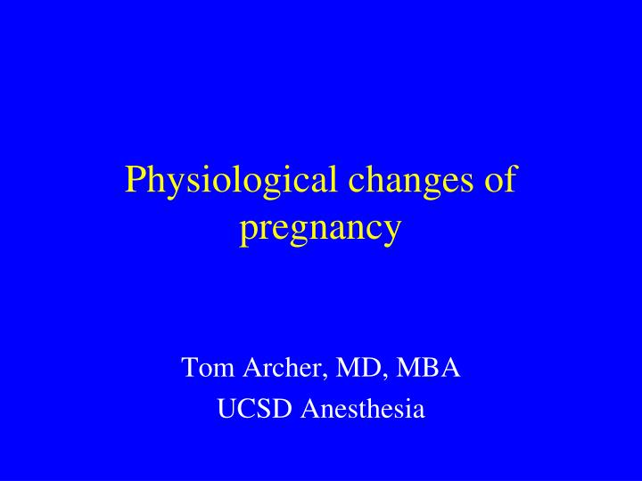 physiological changes of pregnancy n.