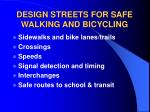 design streets for safe walking and bicycling
