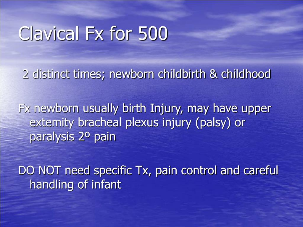 Clavical Fx for 500