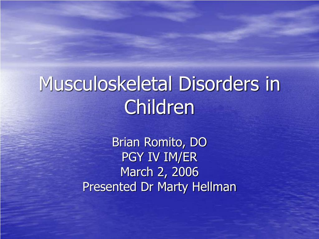 musculoskeletal disorders in children l.