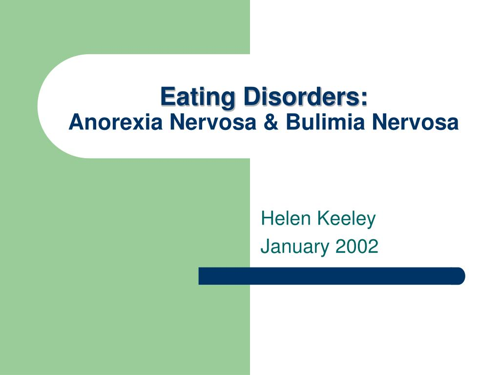 eating disorders anorexia nervosa bulimia nervosa l.